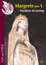 Margrete 1. – Nordens dronning